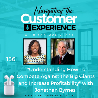 Cover art for 136: Understanding How To Compete Against the Big Giants and Increase Profitability with Jonathan Byrnes