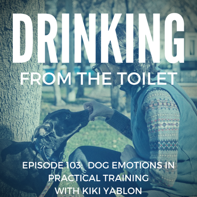 Cover art for #103: Dog Emotions In Practical Training with Kiki Yablon
