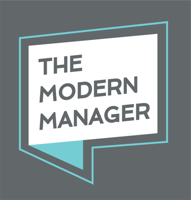 The Modern Manager: Create and Lead Successful Teams