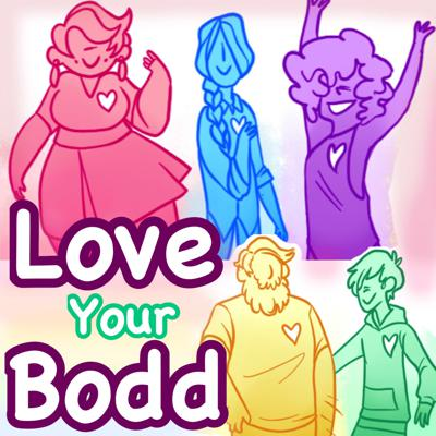 Love Your Bodd