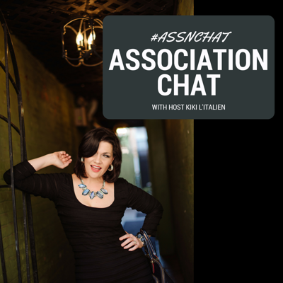 In a world where there's an association for everything, find out what association professionals like you really need to know! Association Chat is a weekly interview series and news channel with host KiKi L'Italien.   Join the Association Chat online community throughout the week on Twitter using the hashtag #assnchat, on the Association Chat website, or through the Association Chat Facebook Group.  Find out more about Association Chat at https://associationchat.com/.  KiKi L'Italien serves as host for the chat with regular guests and quarterly live events along with creative collaborations with industry thought leaders. KiKi L'Italien is the CEO and founder of Amplified Growth, a digital marketing consultancy specializing in podcasting and video strategy, SEO/SEM, social media, and voice-first search.  https://associationchat.com/ https://www.facebook.com/groups/AssociationChat/