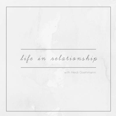 Life in Relationship
