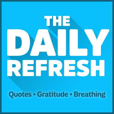 The Daily Refresh with John Lee Dumas
