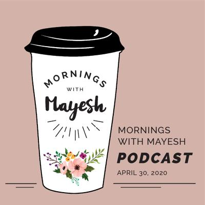 Cover art for Mornings with Mayesh: COVID-19 Designer Panel (Round 2)