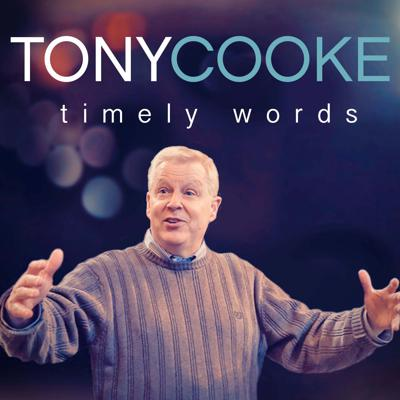 Timely Words by Tony Cooke