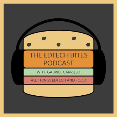 EdTech Bites is a Podcast about all things EdTech and Food hosted by Gabriel Carrillo. He interviews teachers, leaders, and innovators to discuss the latest trends in educational technology. Many times, while sharing a meal together. So subscribe, tell a friend or colleague, and remember that great conversations happen when we break bread with great people. Buen Provecho!