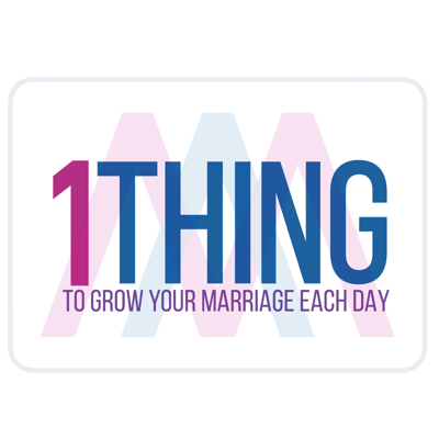 This is the podcast where we give you 1 thing you can do to grow your marriage each day. In these short daily One Thing Podcast episodes Dr. Kim Kimberling shares one practical thing you can do today to invest in your marriage.   Marriage is hard and life is busy. Which is why we need real, practical reminders of ways to build an awesome marriage.  This podcast is brought to you by the ministry of Awesome Marriage.
