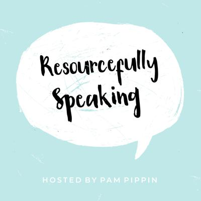 Resourcefully Speaking