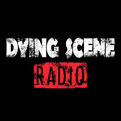 Dying Scene Radio (Official)