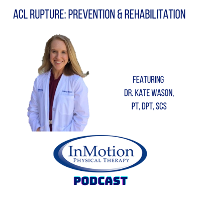 InMotion Physical Therapy RVA Podcast