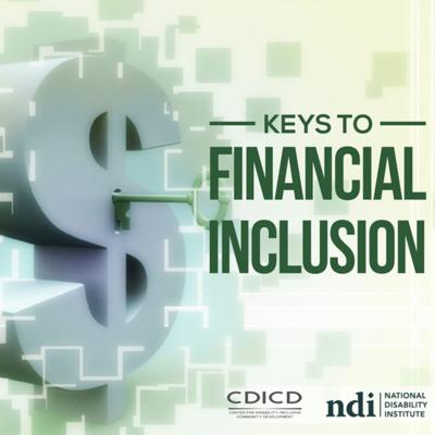 The Keys to Financial Inclusion Podcast is brought to you by National Disability Institute's Center for Disability-Inclusive Community Development. Hear from thought leaders in the disability and financial communities who will share insights, analysis and emerging strategies to improve and increase investing, lending and service activities for people with disabilities.