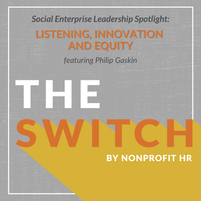 Cover art for Social Enterprise Leadership Spotlight: Philip Gaskin from Ewing Marion Kauffman Foundation Interviewed by Patty Hampton and Lisa Wright Ponce