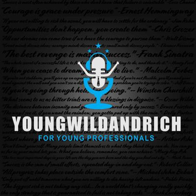 Young Wild & Rich Podcast