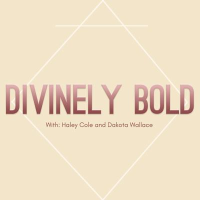 Divinely Bold
