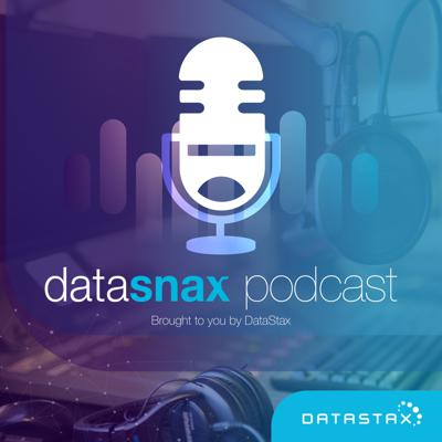 DataSnax Podcast