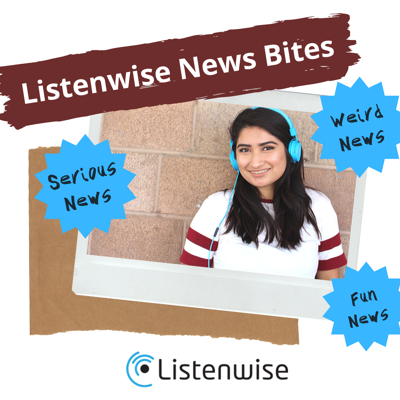 Listenwise News Bites is a current events podcast for young listeners featuring fun, interesting, relevant news stories that keep kids engaged, informed, and entertained. Veteran public radio journalist Monica Brady-Myerov poses thought-provoking questions following each news story that listeners can ponder or discuss with family members, teachers, or classmates. News Bites is produced by Listenwise, an award-winning learning platform using podcasts to improve students' listening and literacy skills in grades 2-12. In partnership with NPR and other podcast producers, Listenwise News Bites brings you the highest quality, most engaging audio news stories.  For more stories from the news selected for young listeners go towww.listenwise.com