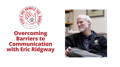 Cover art for Episode 17 - Overcoming Barriers to Communication with Eric Ridgway