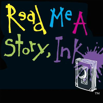 Read Me a Story, Ink