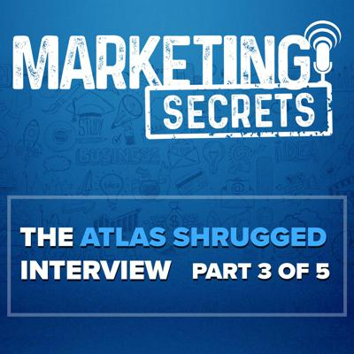 Cover art for The Atlas Shrugged Interview - Part 3 of 5
