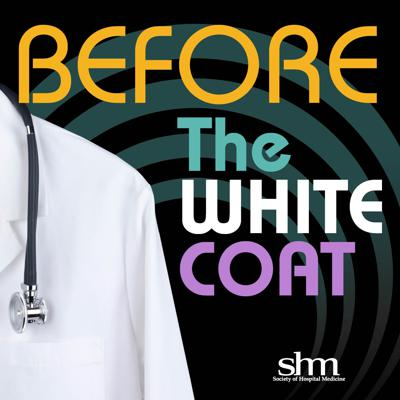 Before The White Coat