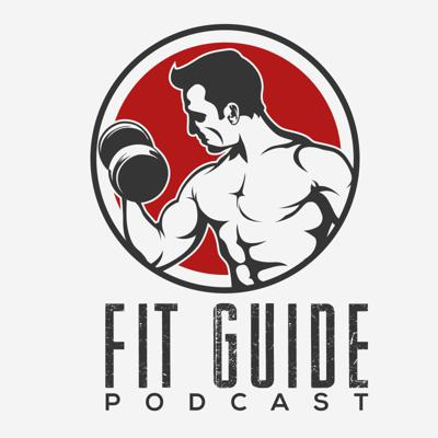 Fit Guide Podcast