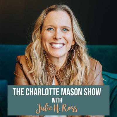 Welcome to the Charlotte Mason Show a podcast dedicated to discussing Miss Mason's philosophy, principles, and methods. It is our hope that each episode will leave you inspired and offer practical wisdom on how to provide this rich living education in your modern homeschool. On Wednesdays you can listen in on discussions with Charlotte Mason mammas, interviews with seasoned homeschool parents, and even CM 101 classes. On Fridays, you can get a weekend boost of encouragement with audioblogs read by a variety of Charlotte Mason writers, excerpts from Miss Mason's own volumes, and articles from the Parent's Review magazines. Make sure to subscribe so you never miss an episode! Pull up a chair, we are so glad you are here. - Julie H. Ross