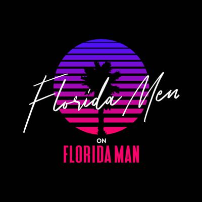 The Florida Men on Florida Man podcast features crazy but TRUE stories from the sunshine state. FMOFM goes past the insane headlines and focuses on Florida's history. From the nation's wealthiest mobster to legendary heroes of the frontier, there's one thing they all have in common, Florida. If you love Florida News and Florida History, this show is for you!   New episodes air every Wednesday and are available on every major platform!