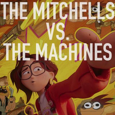Cover art for The Mitchells vs. The Machines