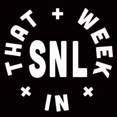 That Week In SNL (A Vintage Saturday Night Live Podcast)