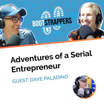 Cover art for Bootstrappers ft. David Paladino: Adventures of a Serial Entrepreneur