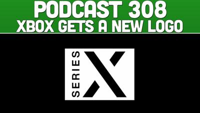 Cover art for Podcast 308: Xbox Gets A New Logo