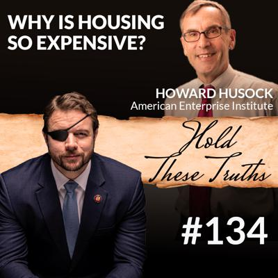 Cover art for Why Is Housing So Expensive? with Howard Husock
