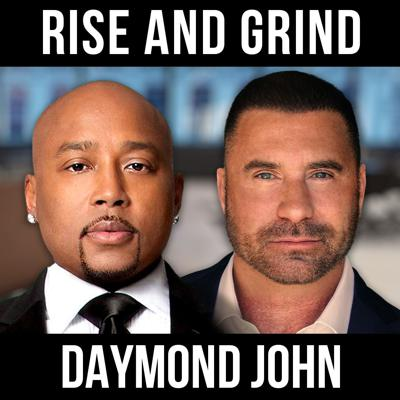 Cover art for Rise and Grind w/ Daymond John