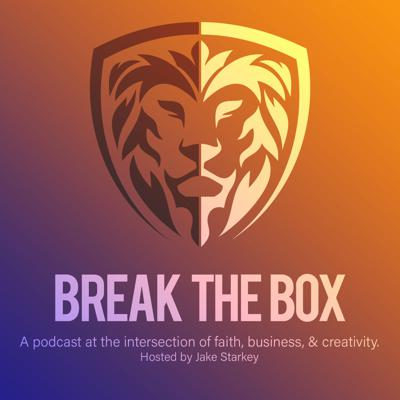 Break The Box - A conversation at the intersection of faith and business