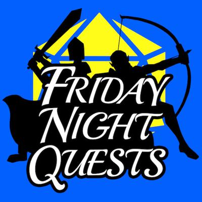 Friday Night Quests is a weekly role-playing podcast where a group of players will run through a never-before-seen adventure in Dungeons and Dragons 5th Edition RPG. For each D&D adventure, our players will be joined by a special celebrity guest - some of our guests will have years of experience with the game, while others may be playing it for the very first time!