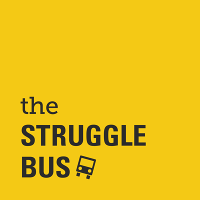 The Struggle Bus is an advice show about mental health, self-care, and just getting through the damn day. Co-hosts Katharine Heller (@spkheller) and Sally Tamarkin (@sallyt) answer listener questions about family, friends, work, mental health, love, and literally everything else — no topic is off-limits and no problem is too big, too small, or too weird. Climb aboard and get advice from two friends who have lots of feelings and lots of opinions.