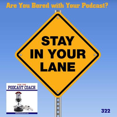 Ask the Podcast Coach
