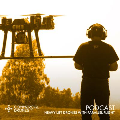 Cover art for #095 - Heavy Lift Drones with Parallel Flight Technologies