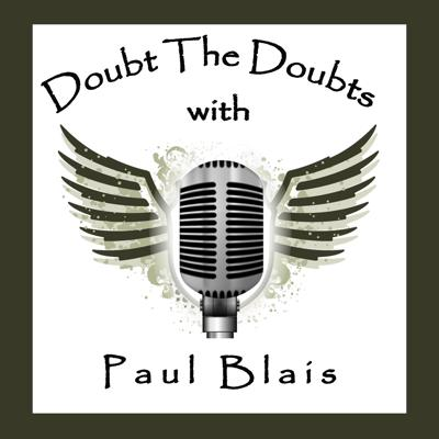 Doubt The Doubts   Crazy Cool People Sharing Great Tips, Tactics, & Tools