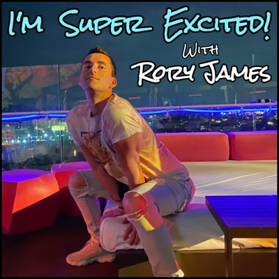 I'M SUPER EXCITED with Rory James