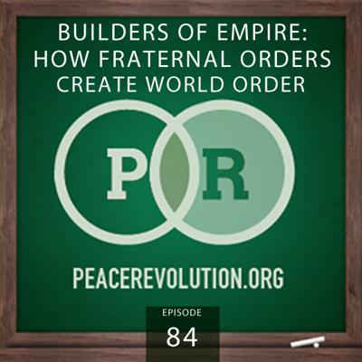 Cover art for Peace Revolution episode 084: Builders of Empire