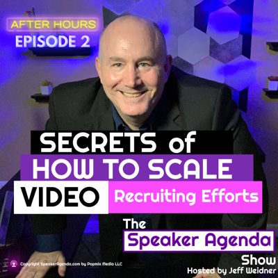 AFTER HOURS Secrets of How to Scale Your Video Recruiting Efforts