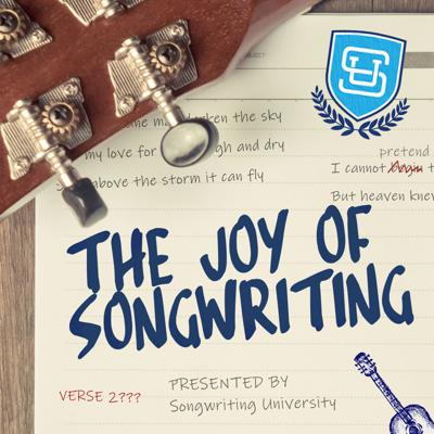 The Joy of Songwriting