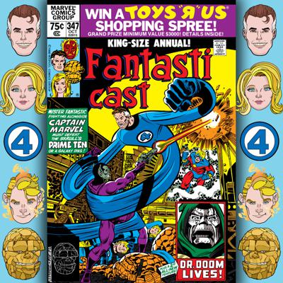Cover art for Episode 347: Fantastic Four Annual #15 - Time for the Prime Ten