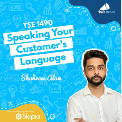 Cover art for Speaking Your Customer's Language   Shaheem Alam - 1490