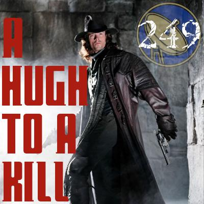 Cover art for Pharos Project 249: A Hugh to a Kill
