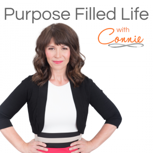 Purpose Filled Life With Connie Sokol