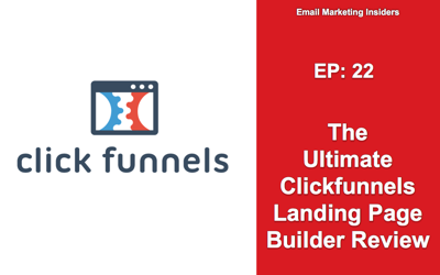 Cover art for EP 22: The Ultimate Clickfunnels Landing Page Builder Review