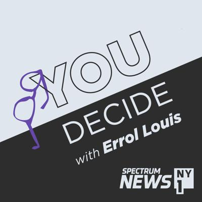 You Decide with Errol Louis