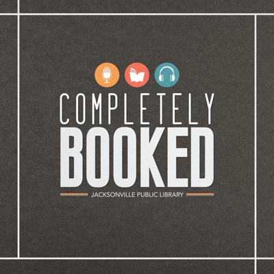 Completely Booked - Official Podcast of the Jacksonville Public Library
